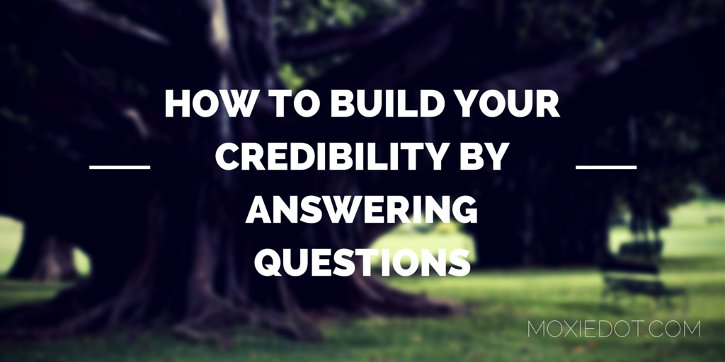 how to build credibility with your client