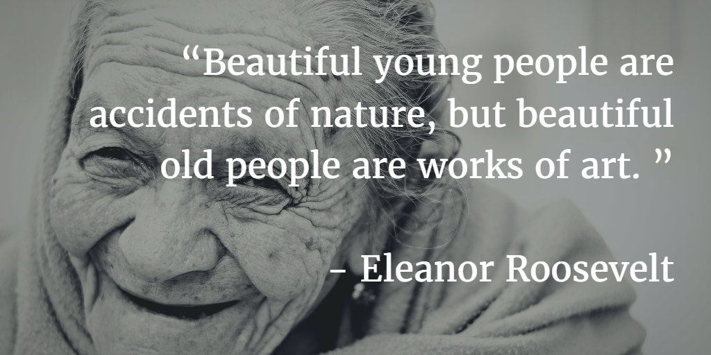 60 Empowering Eleanor Roosevelt Quotes Magnificent Old People Quotes