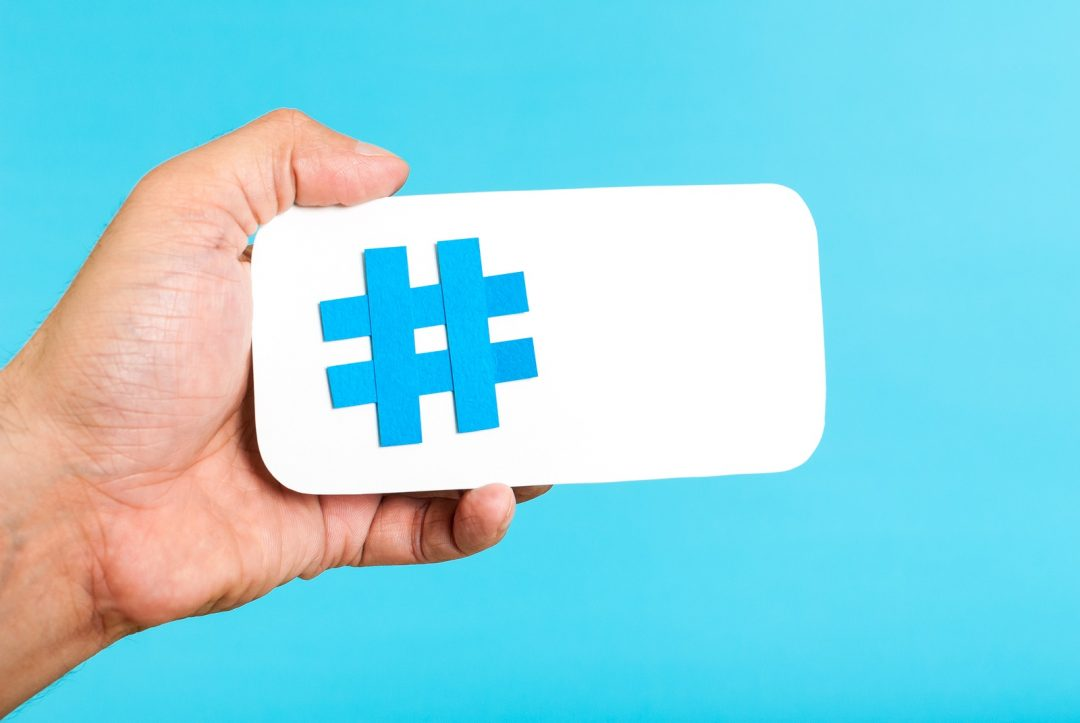 How to Choose and Use Hashtags to Your Advantage