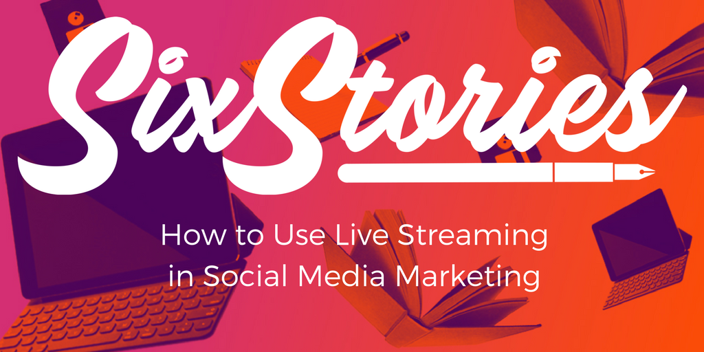 Coming Soon: How to Use Live Streaming in Social Media Marketing